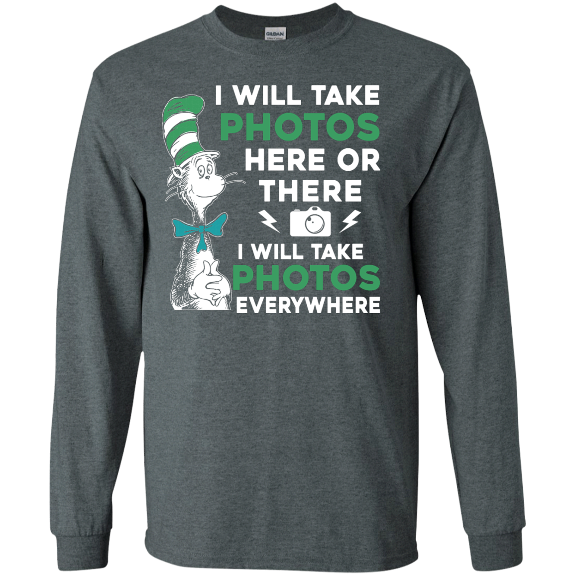 image 218px I Will Take Photos Here Or There I Will Take Photos Everywhere T Shirts, Hoodies