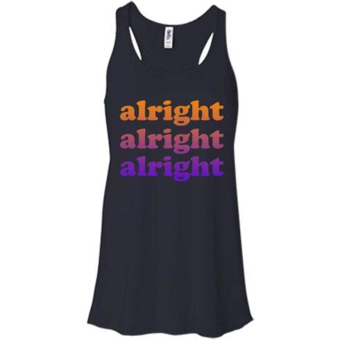 image 219 490x490px Matthew McConaughey Alright Alright Alright T Shirts, Hoodies, Tank