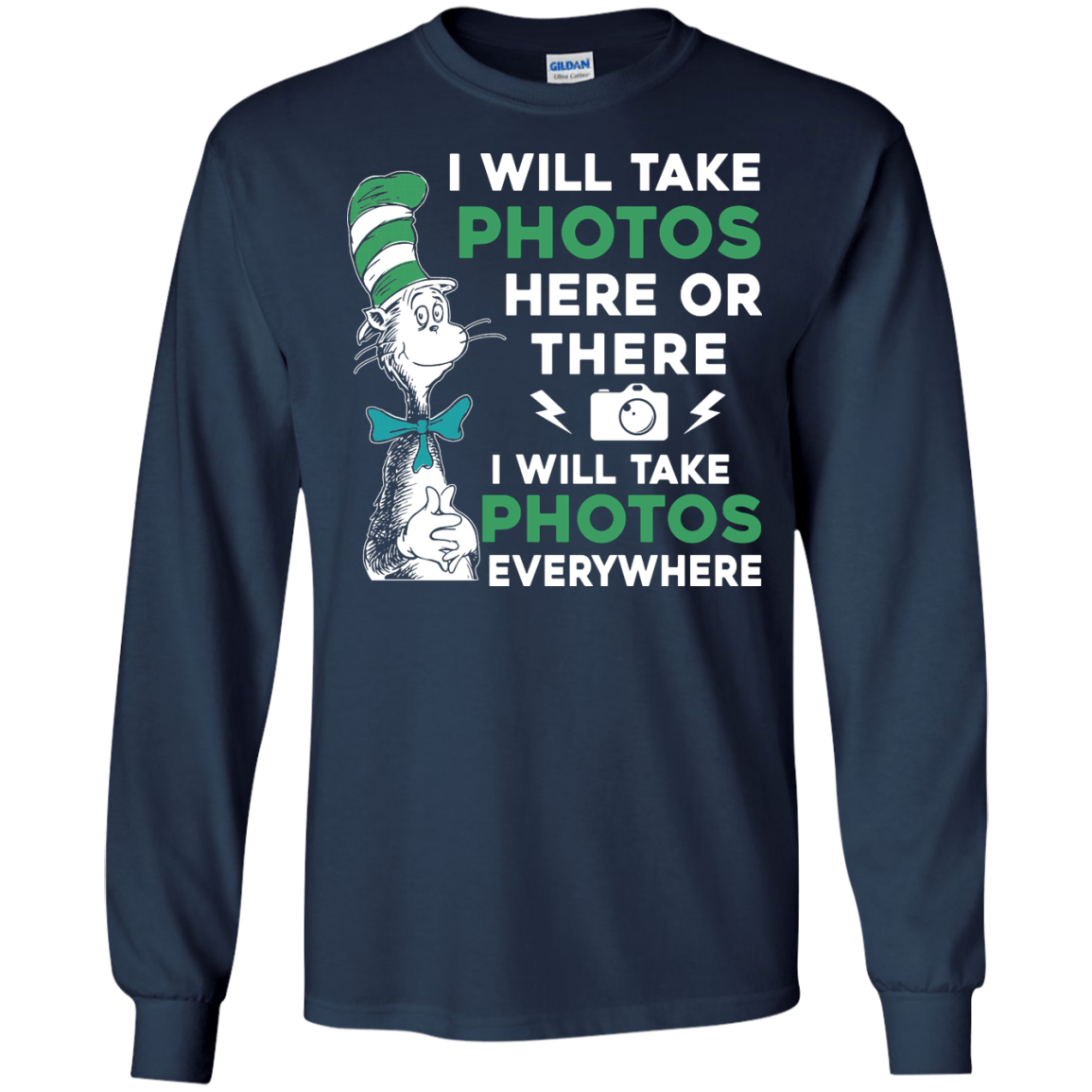 image 219px I Will Take Photos Here Or There I Will Take Photos Everywhere T Shirts, Hoodies