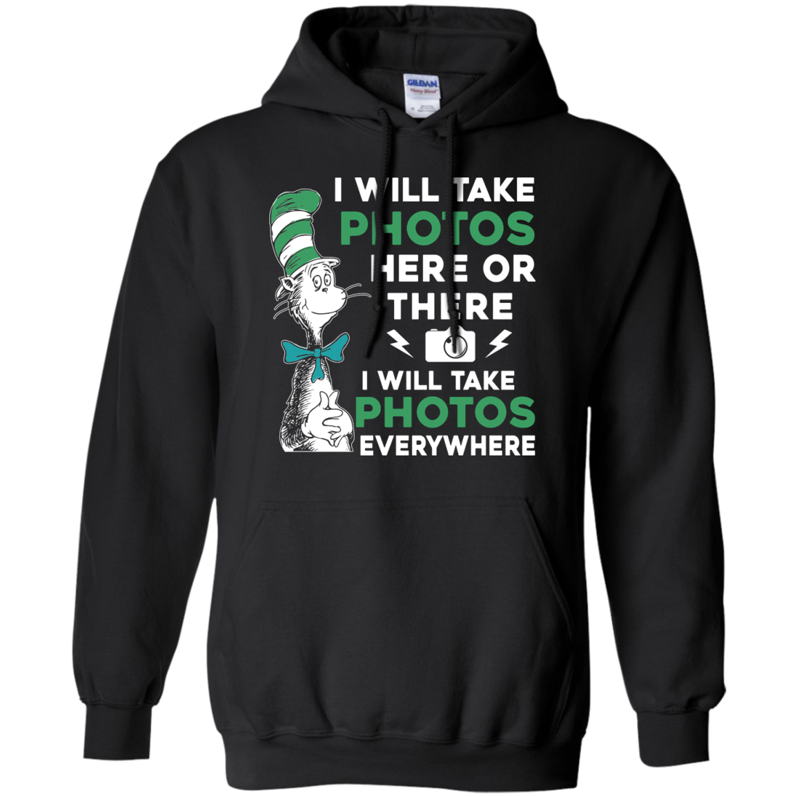image 220px I Will Take Photos Here Or There I Will Take Photos Everywhere T Shirts, Hoodies