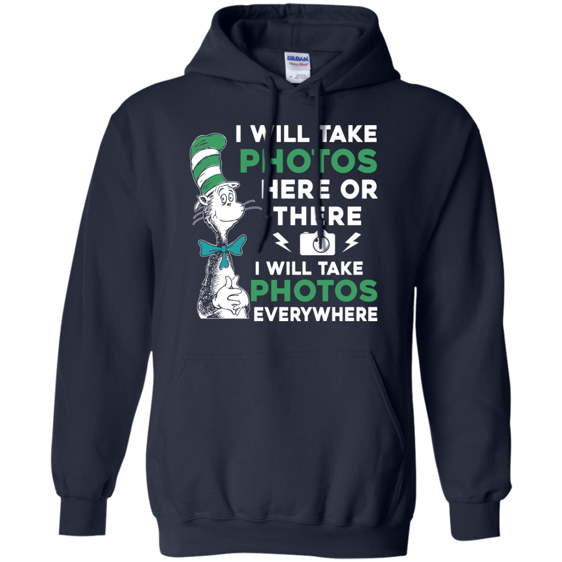 image 221px I Will Take Photos Here Or There I Will Take Photos Everywhere T Shirts, Hoodies