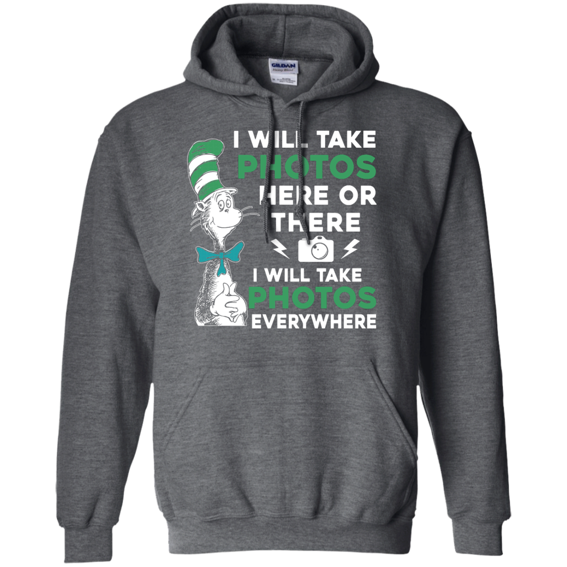 image 222px I Will Take Photos Here Or There I Will Take Photos Everywhere T Shirts, Hoodies