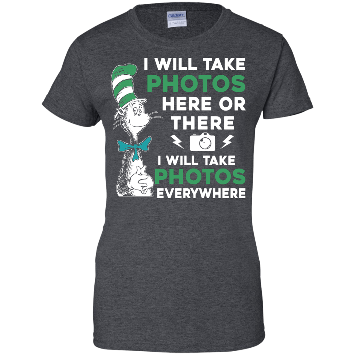 image 224px I Will Take Photos Here Or There I Will Take Photos Everywhere T Shirts, Hoodies