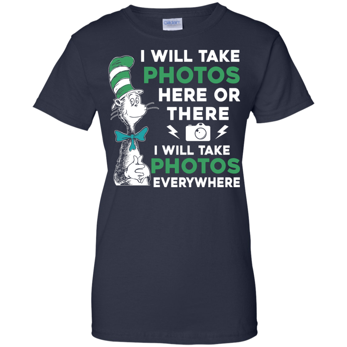 image 225px I Will Take Photos Here Or There I Will Take Photos Everywhere T Shirts, Hoodies