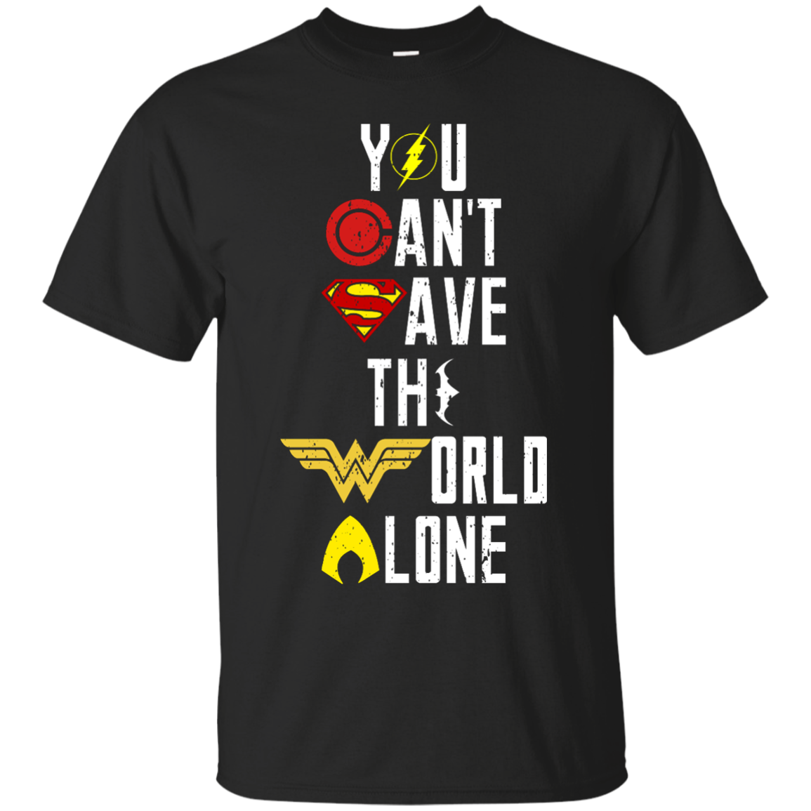 image 23px Justice League: You Can Save The World A Lone T Shirts, Hoodies, Sweaters