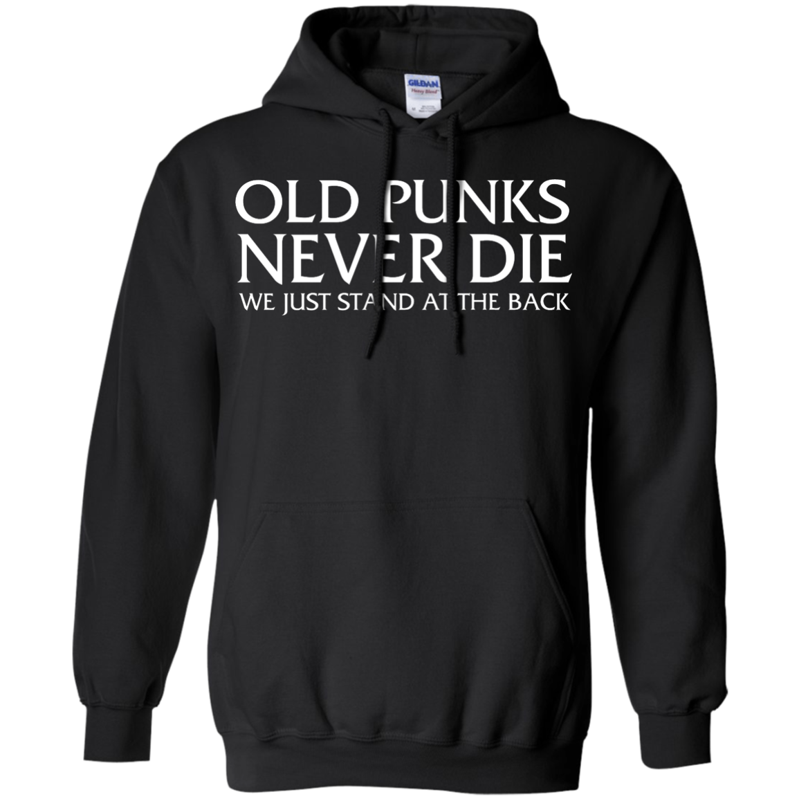 image 232px Old Punks Never Die We Just Stand At The Back T Shirts, Hoodies, Long Sleeves