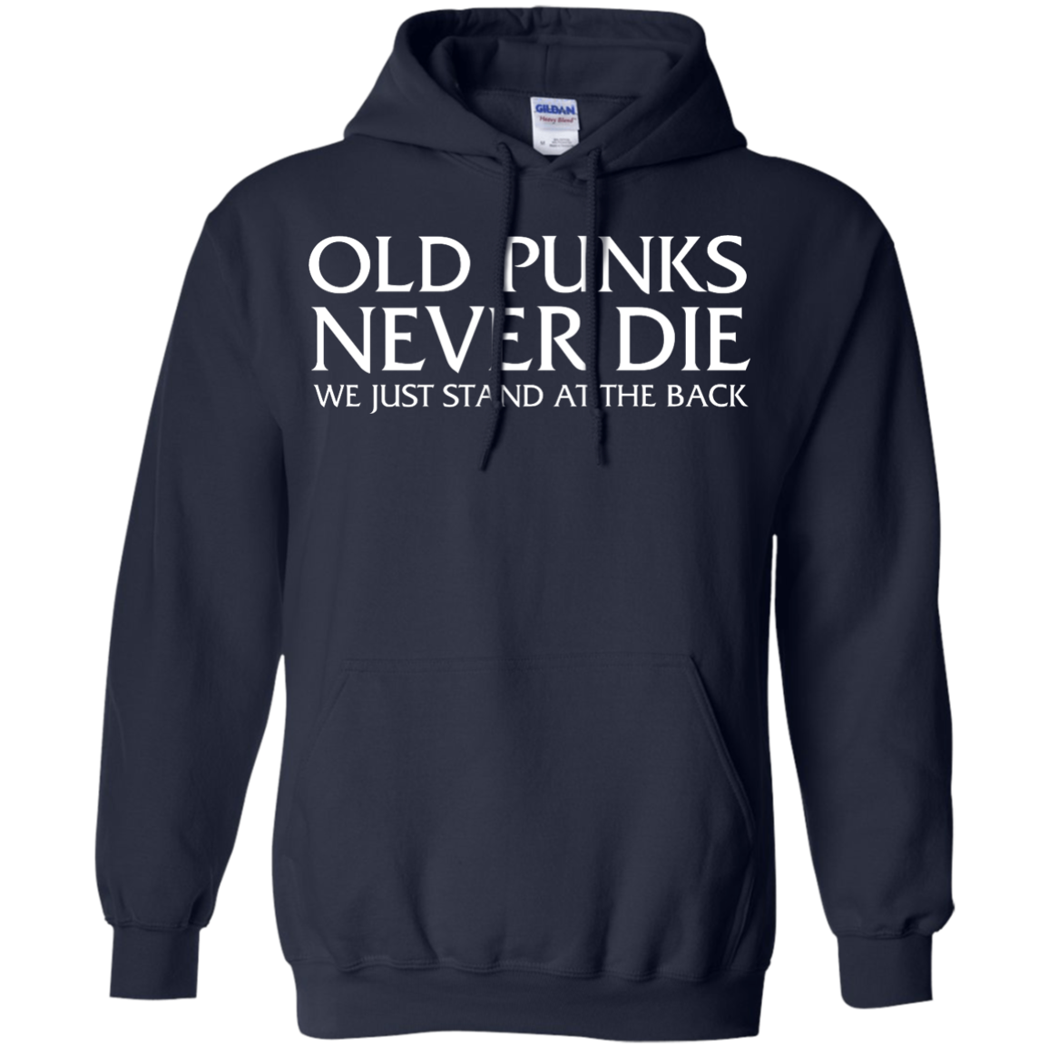 image 233px Old Punks Never Die We Just Stand At The Back T Shirts, Hoodies, Long Sleeves