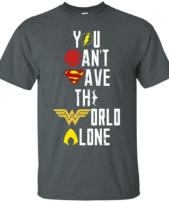 image 24 247x296px Justice League: You Can Save The World A Lone T Shirts, Hoodies, Sweaters