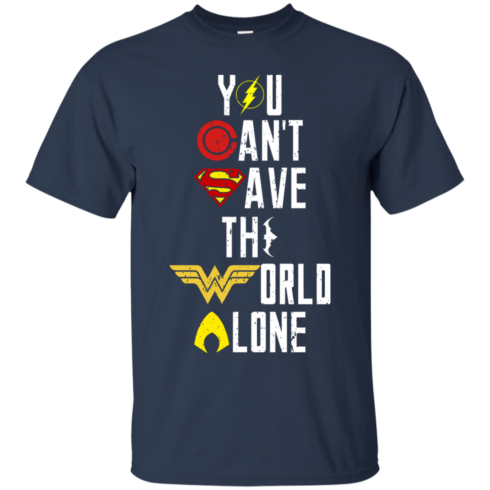 image 25 490x490px Justice League: You Can Save The World A Lone T Shirts, Hoodies, Sweaters