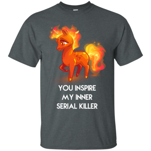 image 255 490x490px Unicorn You Inspire My Inner Serial Killer T Shirt, Hoodies, Tank