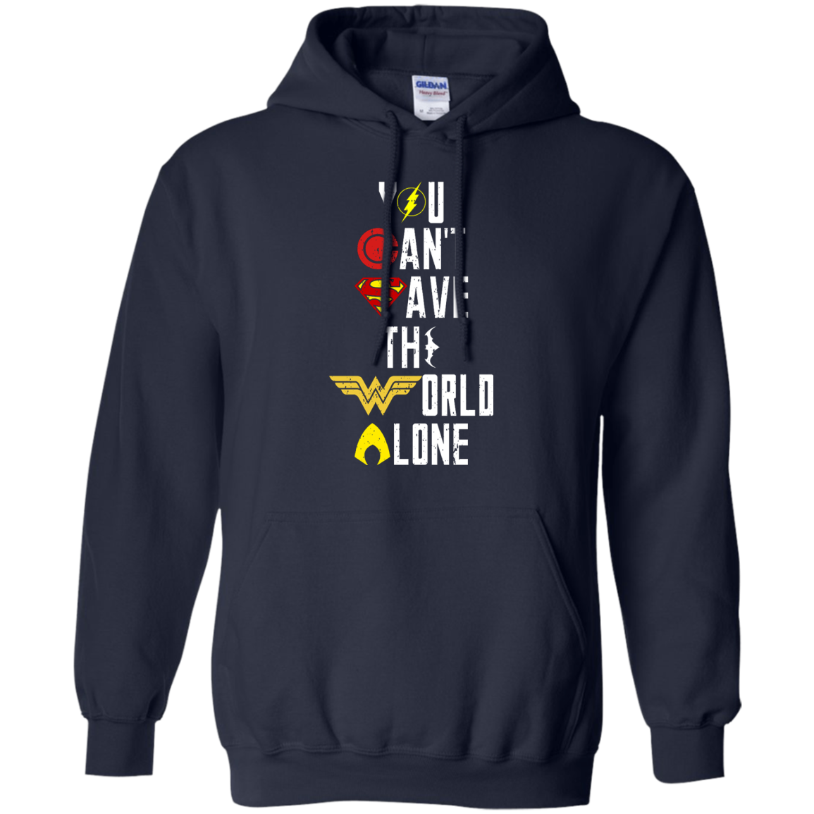 image 27px Justice League: You Can Save The World A Lone T Shirts, Hoodies, Sweaters