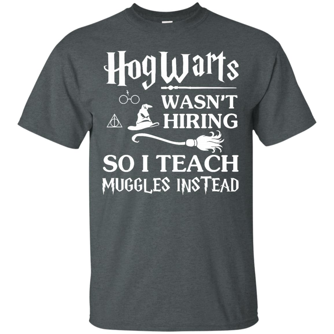 image 271px Hogwarts Wasn't Hiring So I Teach Muggles Instead T Shirts, Hoodies, Tank Top