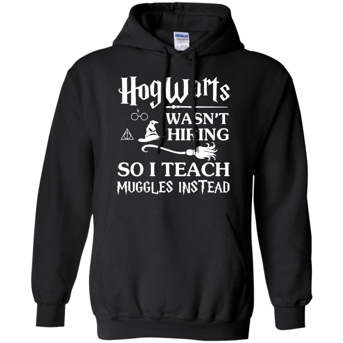 image 275px Hogwarts Wasn't Hiring So I Teach Muggles Instead T Shirts, Hoodies, Tank Top