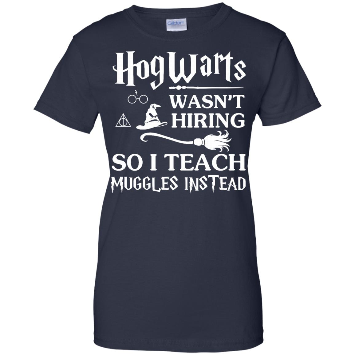 image 280px Hogwarts Wasn't Hiring So I Teach Muggles Instead T Shirts, Hoodies, Tank Top