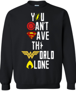 image 29 247x296px Justice League: You Can Save The World A Lone T Shirts, Hoodies, Sweaters
