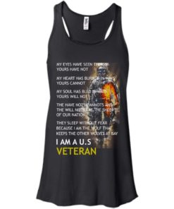 image 306 247x296px I Am A US Veteran My Eyes Have Seen Things Yours Have Not T Shirts, Hoodies
