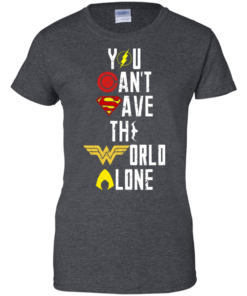 image 33 247x296px Justice League: You Can Save The World A Lone T Shirts, Hoodies, Sweaters