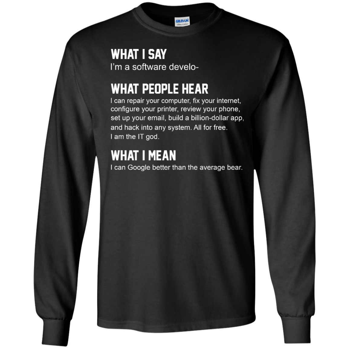 image 337px What People Hear When I Say I'm A Software Developer T Shirts, Hoodies, Tank