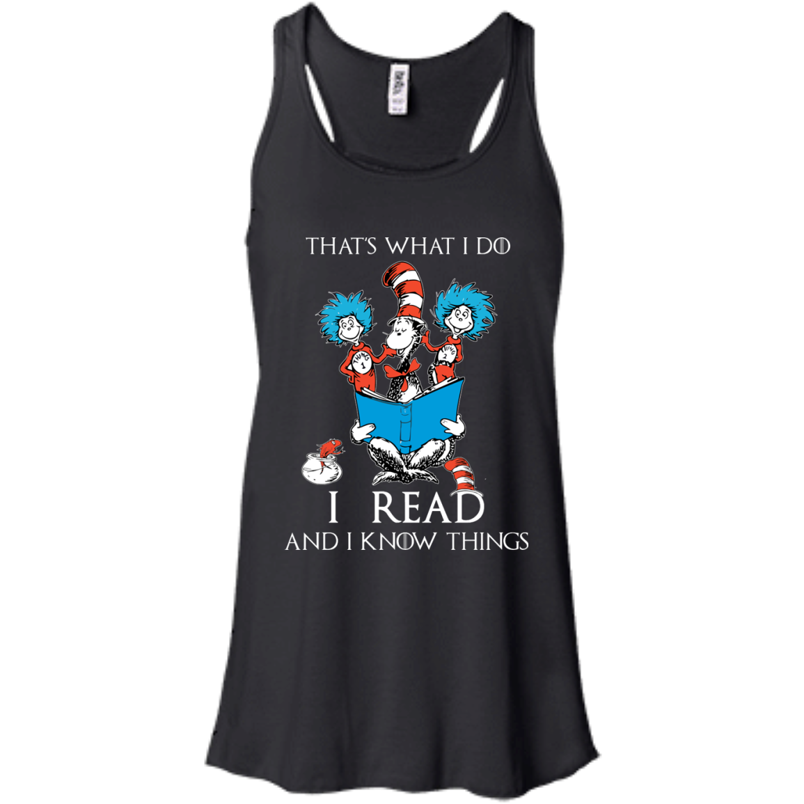 image 349px Dr Seuss: That's What I Do I Read And I Know Things T Shirts, Hoodies, Tank Top