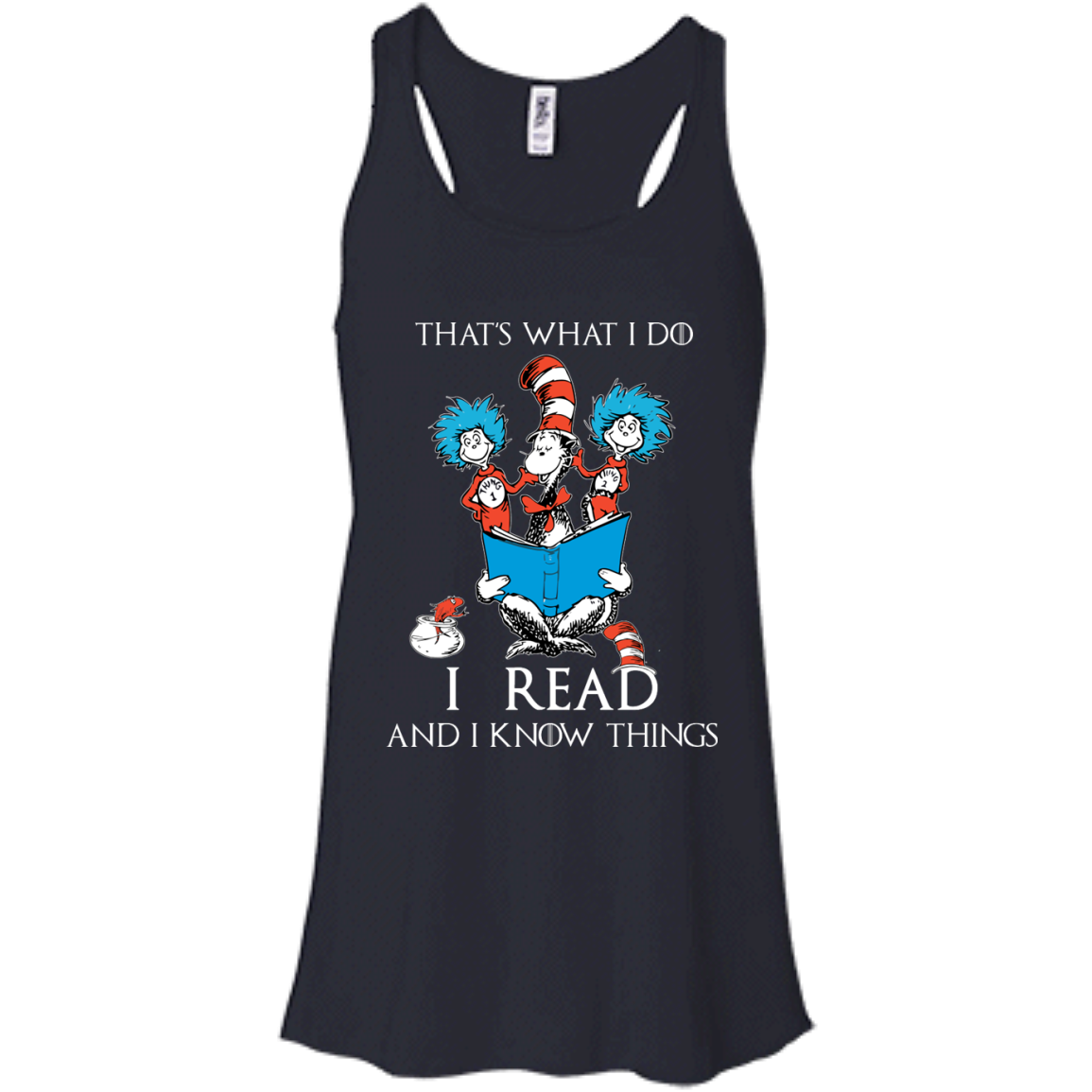 image 350px Dr Seuss: That's What I Do I Read And I Know Things T Shirts, Hoodies, Tank Top