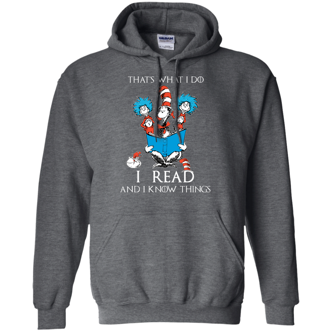 image 352px Dr Seuss: That's What I Do I Read And I Know Things T Shirts, Hoodies, Tank Top