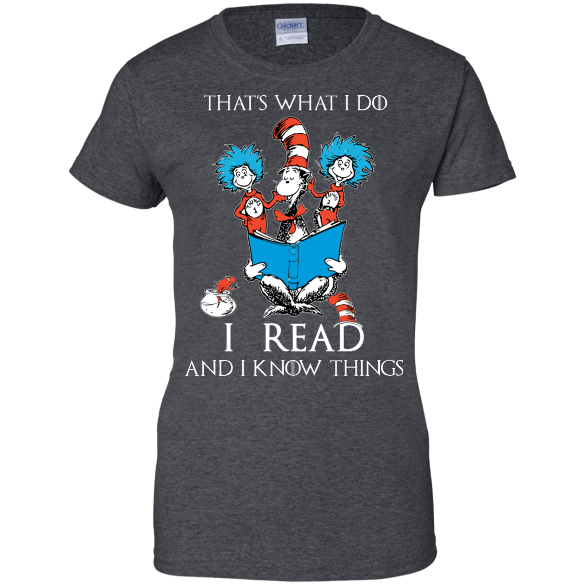 image 355px Dr Seuss: That's What I Do I Read And I Know Things T Shirts, Hoodies, Tank Top