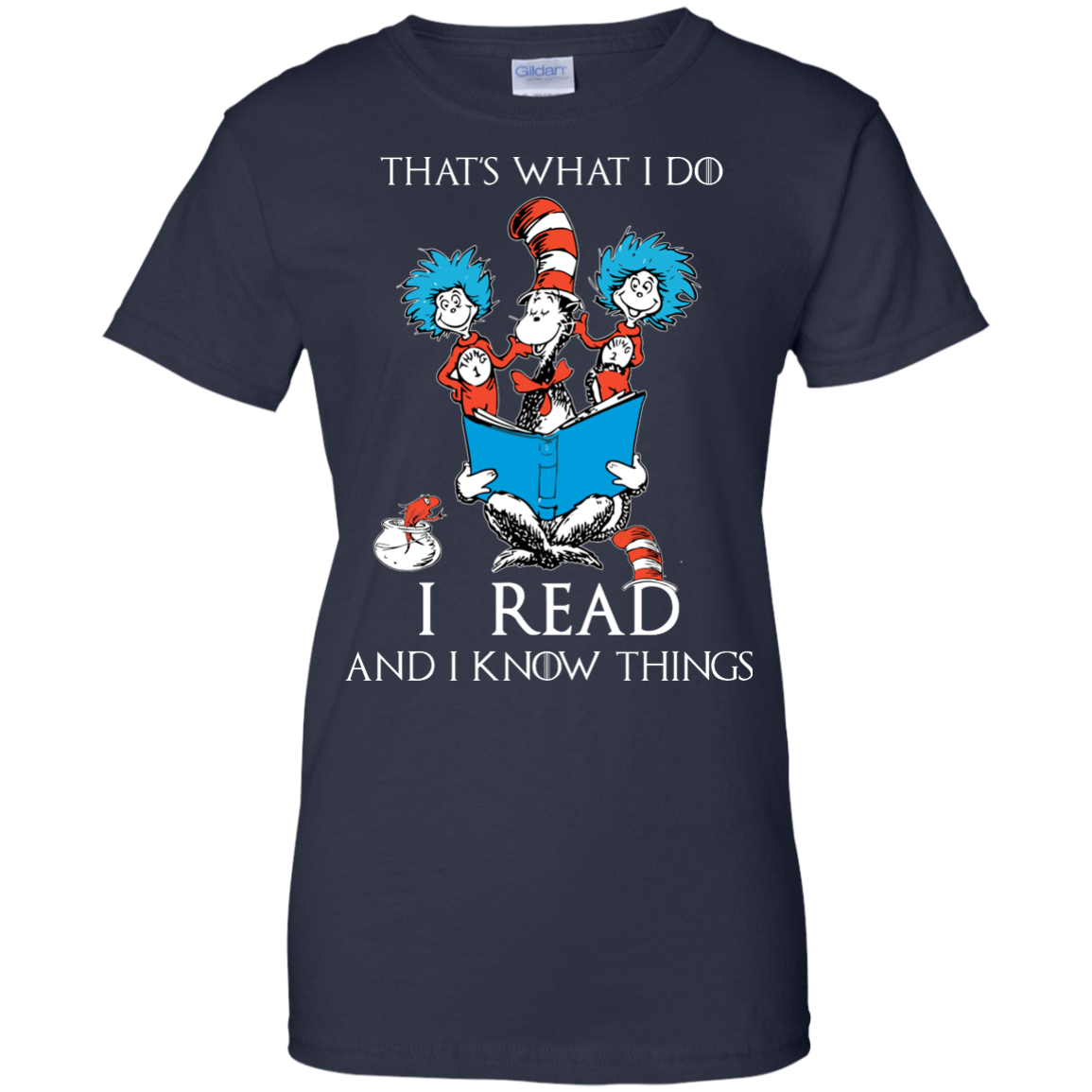 image 356px Dr Seuss: That's What I Do I Read And I Know Things T Shirts, Hoodies, Tank Top