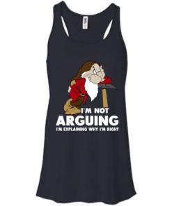 image 373 247x296px I'm Not Arguing I'm Explaining Why I'm Right T Shirts, Hoodies, Tank Top