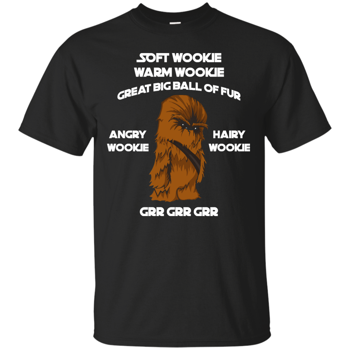 image 38px Star Wars: Soft Wookie Warm Wookie Great Big Ball Of Fur Angry Wookie Hairy Wookie T Shirts