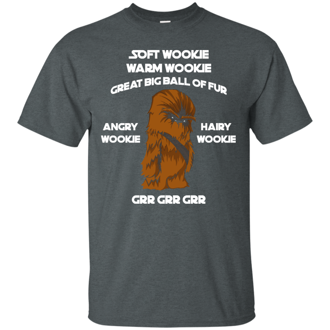 image 39px Star Wars: Soft Wookie Warm Wookie Great Big Ball Of Fur Angry Wookie Hairy Wookie T Shirts