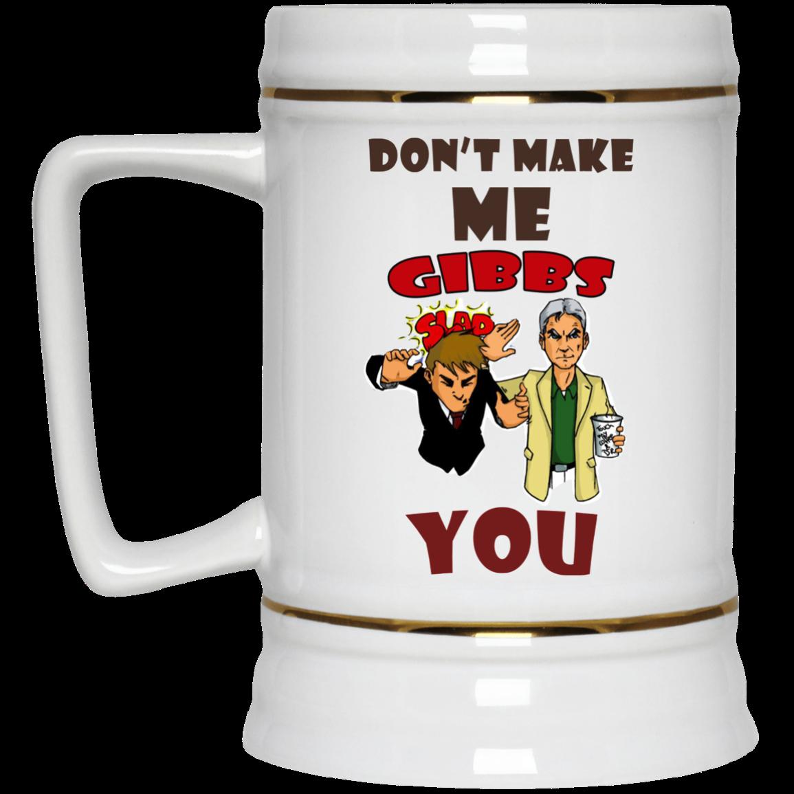 image 466px NCIS Don't Make Me Gibbs Slap You Coffee Mug