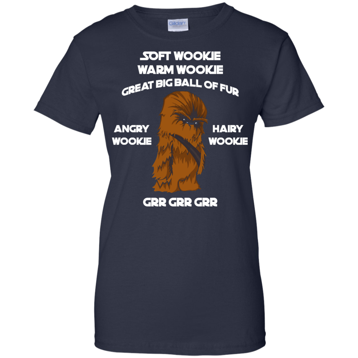 image 49px Star Wars: Soft Wookie Warm Wookie Great Big Ball Of Fur Angry Wookie Hairy Wookie T Shirts