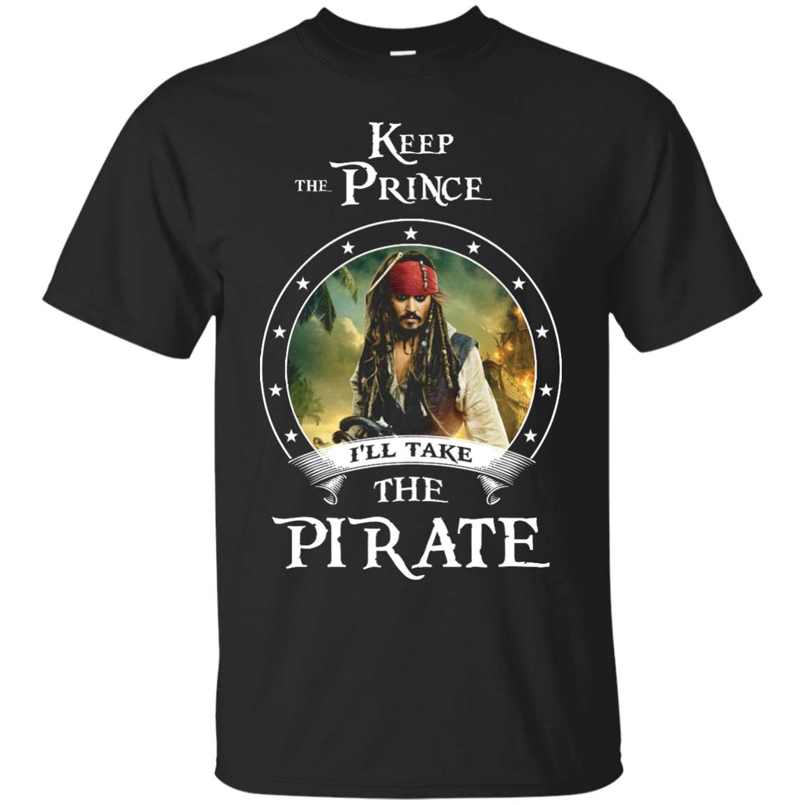 image 50px Pirates Of the Caribbean: Keep The Prince I'll Take The Pirate T Shirts, Hoodies