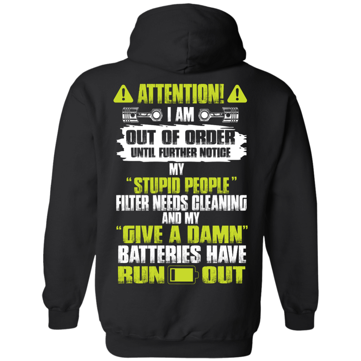 image 520px Attention I Am Out Of Order Until Further Notice, My Stupid People Filter Needs Cleaning T Shirts, Hoodies, Tank