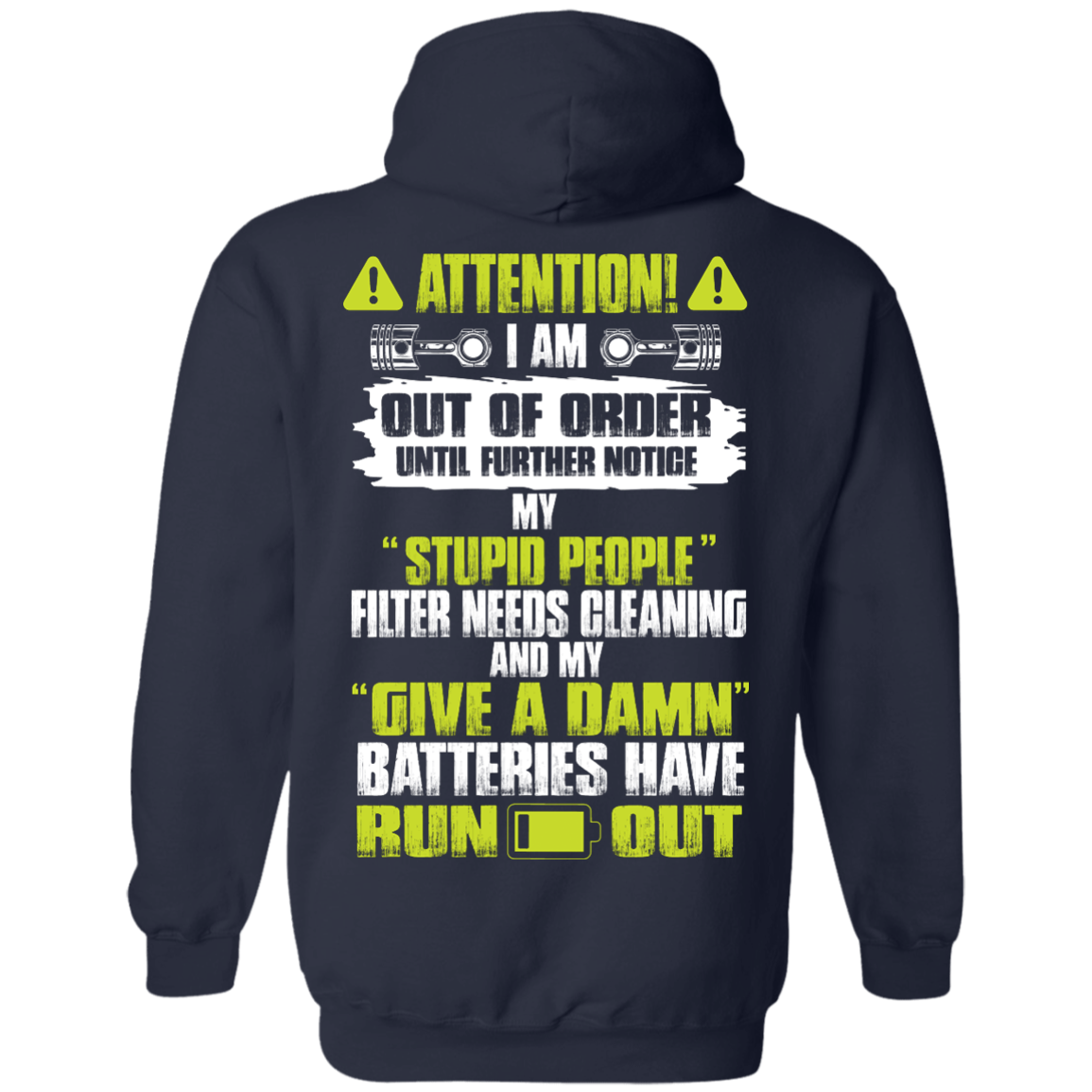 image 521px Attention I Am Out Of Order Until Further Notice, My Stupid People Filter Needs Cleaning T Shirts, Hoodies, Tank