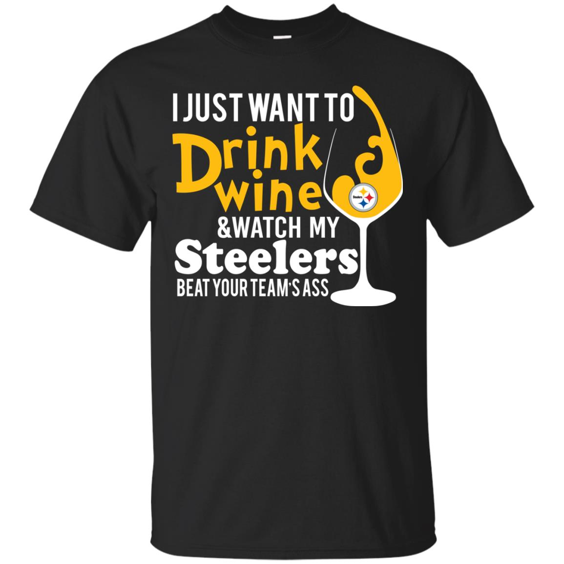 image 535px I just want to drink wine & watch my Steelers beat your team's ass t shirts, hoodies, tank top