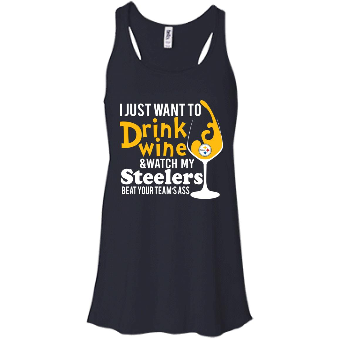 image 539px I just want to drink wine & watch my Steelers beat your team's ass t shirts, hoodies, tank top