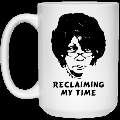 image 543 490x490px Maxine Waters: Reclaiming My Time Coffee Mug