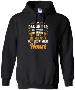 image 595 247x296px A Daughter May Outgrow Your Lap But She Will Never Out Grow Your Heart T Shirts, Tank