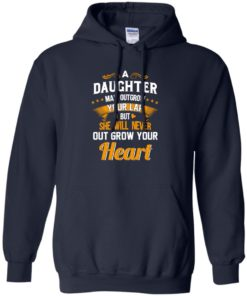 image 596 247x296px A Daughter May Outgrow Your Lap But She Will Never Out Grow Your Heart T Shirts, Tank