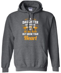 image 597 247x296px A Daughter May Outgrow Your Lap But She Will Never Out Grow Your Heart T Shirts, Tank