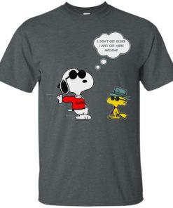 image 624 247x296px Snoopy I dont get older I just get more awesome t shirts, hoodies, tank