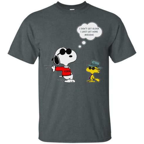 image 624 490x490px Snoopy I dont get older I just get more awesome t shirts, hoodies, tank