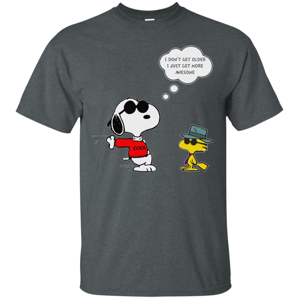 image 624px Snoopy I dont get older I just get more awesome t shirts, hoodies, tank