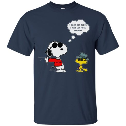 image 625 490x490px Snoopy I dont get older I just get more awesome t shirts, hoodies, tank