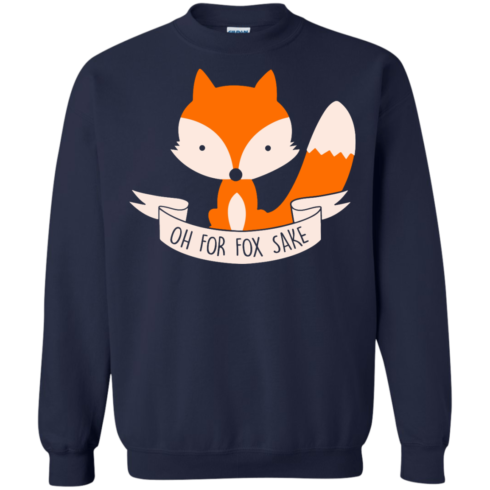 image 98 490x490px Oh For Fox Sake T Shirts, Hoodies, Sweater
