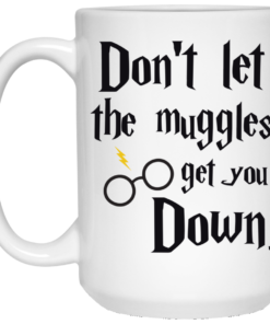 image 103 247x296px Harry Potter: Don't Let The Muggles Get You Down Coffee Mug