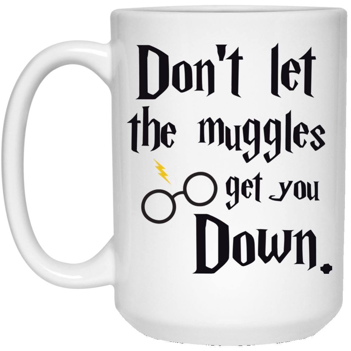 image 103px Harry Potter: Don't Let The Muggles Get You Down Coffee Mug