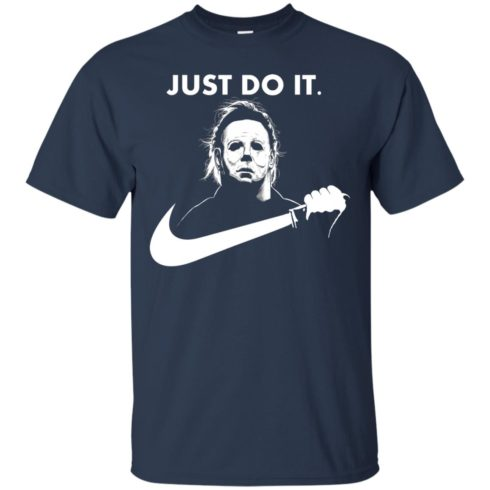 image 106 490x490px Michael Myers Just Do It Halloween T Shirts, Hoodies, Tank Top