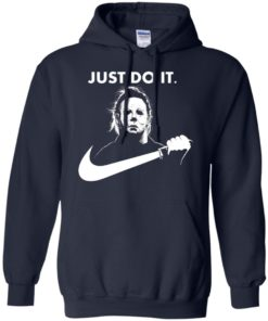 image 108 247x296px Michael Myers Just Do It Halloween T Shirts, Hoodies, Tank Top